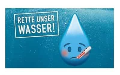 Unserem Wasser geht es dreckig !